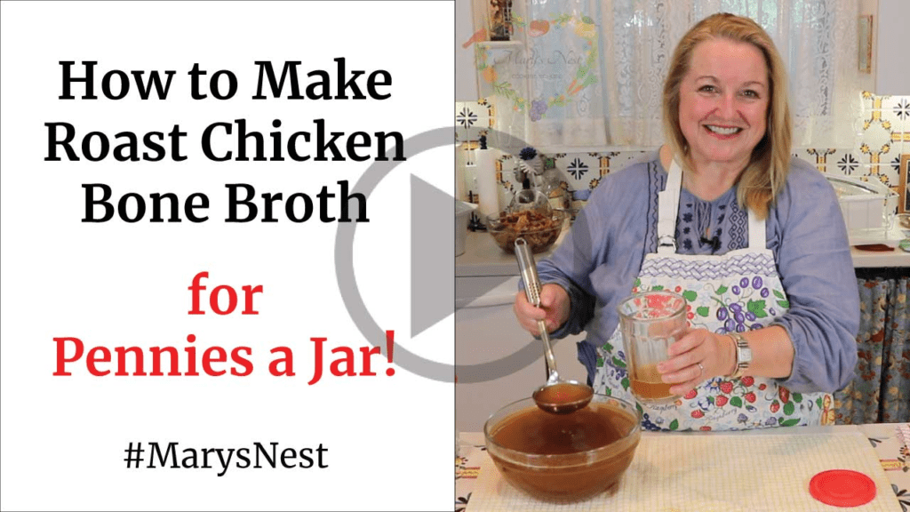 Mary's Nest How to Make Roast Chicken Bone Broth For Pennies a Jar
