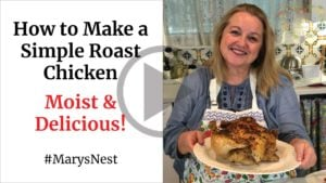 Mary's Nest How to Make a Simple Roast Chicken