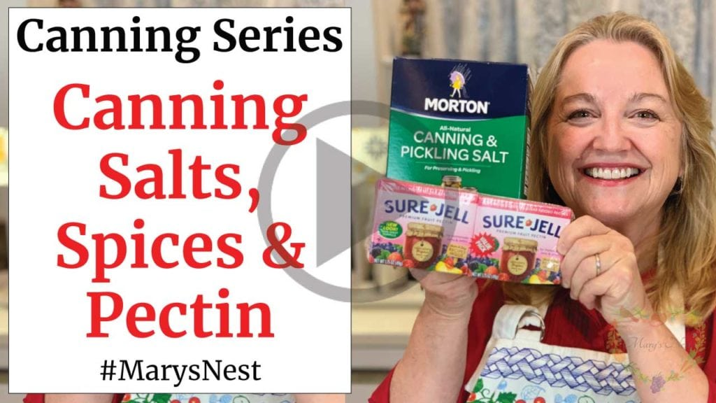 Canning Salts, Spices, and Pectin - WaterBath Canning 101 - Home Canning Basics for Beginners Series Video